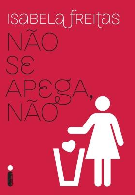 Download-Nao-Se-Apega-Nao-Isabela-Freitas-em-ePUB-mobi-e-PDF.jpg